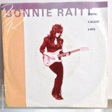Discos de vinilo: BONNIE RAITT - THING CALLED LOVE / NOBODY´S GIRL - NUEVO . Lote 98863611