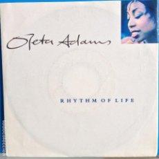 Discos de vinilo: OLETA ADAMS - RHYTHM OF LIFE / DON´T LOOK TOO CLOSELY - NUEVO INGLES. Lote 98863743