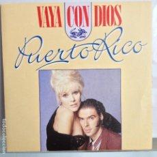 Discos de vinilo: VAYA CON DIOS - PUERTO RICO / LULU´S SONG - NUEVO ESPAÑOL. Lote 98865279