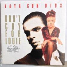 Discos de vinilo: VAYA CON DIOS - DON´T CRY FOR LOUIE / THE MOONSHINER - NUEVO PROMO ESPAÑOL. Lote 98865519
