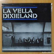 Discos de vinilo: LA VELLA DIXIELAND - LA VELLA DIXIELAND - LP. Lote 98872154