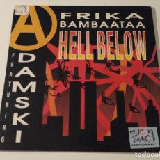 Discos de vinilo: AFRIKA BAMBAATAA FEATURING ADAMSKI - HELL BELOW . Lote 98902199