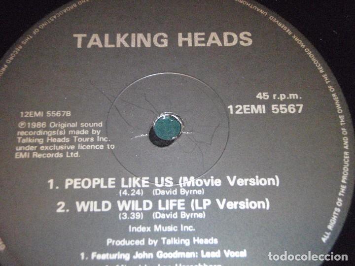 Discos de vinilo: TALKING HEADS ( WILD WILD LIFE 2 VERSIONES - PEOPLE LIKE US ) 1986-ENGLAND MAXI45 EMI - Foto 4 - 98933303