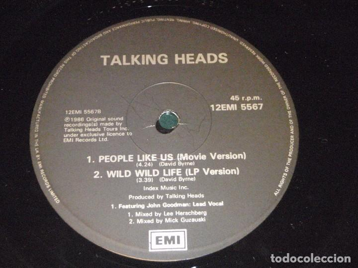 Discos de vinilo: TALKING HEADS ( WILD WILD LIFE 2 VERSIONES - PEOPLE LIKE US ) 1986-ENGLAND MAXI45 EMI - Foto 5 - 98933303
