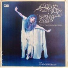 Discos de vinilo: STEVIE NICKS - STOP DRAGGIN´MY HEART AROUND / KIND OF WOMAN - NUEVO ESPAÑOL. Lote 98963659