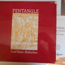 Discos de vinilo: PENTANGLE-LP DOBLE CRUEL SISTER-REFLECTION-PORT.ABIERTA-1979-CON FOLLETO. Lote 98966707