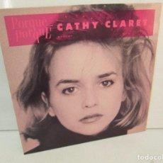 Discos de vinilo: CATHY CLARET. PORQUE PORQUE. LP VINILO, VIRGIN 1988. VER FOTOGRAFIAS ADJUNTAS. Lote 98978427