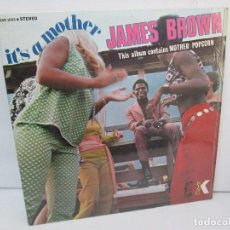 Discos de vinilo: JAMES BROWN. IT,S A MOTHER. THIS ALBUM CONTAINS MOTHER POPCORN. LP VINILO. STARDAY KING RECORDS.. Lote 98979635