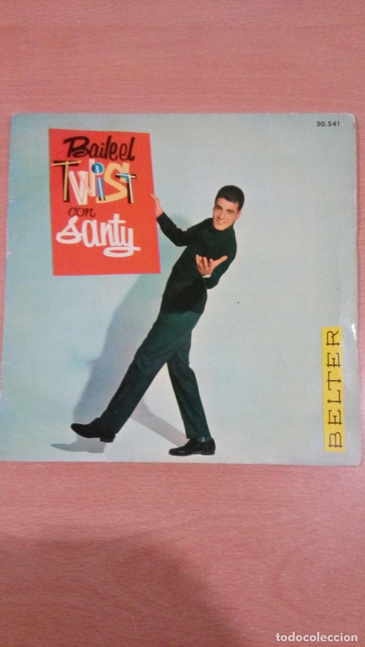 RARO - BAILA EL TWIST CON SANTY -BUEN ESTADO - VER FOTOS (Música - Discos - Singles Vinilo - Solistas Españoles de los 50 y 60)