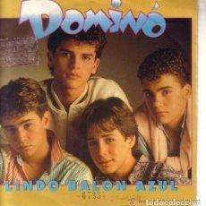 Discos de vinilo: DOMINÓ, LINDO BALÓN AZUL, SINGLE CBS PROMOCIONAL 1986. Lote 99052299
