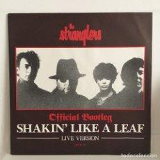 Discos de vinilo: THE STRANGLERS - SHAKIN' LIKE A LEAF - OFFICIAL BOOTLEG. Lote 99053367