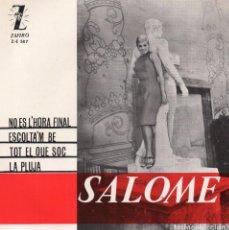 Discos de vinilo: SALOME, EP, NO ES L´HORA FINAL + 3, AÑO 1964. Lote 99058647
