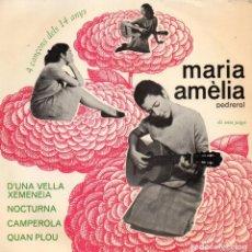 Discos de vinilo: MARIA AMÈLIA PEDREROL, EP, D´UNA VELLA XEMENEIA + 3, AÑO 1965. Lote 99060791