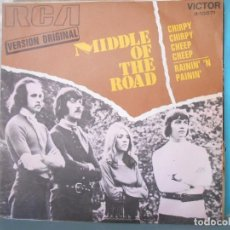 Discos de vinilo: MIDDLE OF THE ROAD - CHIRPY. Lote 99067095