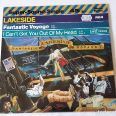 Discos de vinilo: LAKESIDE - FANTASTIC VOYAGE / I CAN'T GET YOU OUT OF MY HEAD - 1980. Lote 99070735