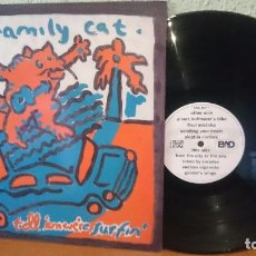 Discos de vinilo: THE FAMILIY CAT,,SURFIN,1989. Lote 99074815