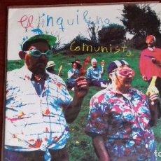 Discos de vinilo: EL INQUILINO COMUNISTA LP ALBUM DEL AÑO 1993 .INDIE MUY RARO. Lote 99102827