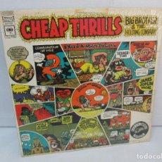 Discos de vinilo: CHEAP THRILLS. BIG BROTHER AND THE HOLDING COMPANY. LP VINILO. COLUMBIA 1967. VER FOTOGRAFIAS . Lote 99152815