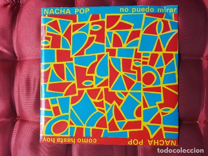 NACHA POP VINILO .NO PUEDO MIRAR. (Música - Discos de Vinilo - Maxi Singles - Grupos Españoles de los 70 y 80)