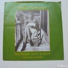 Discos de vinilo: TINA TURNER ''NUTBUSH CITY LIMITS'' AÑO 1991 ES UN SINGLE DE VINILO 2 CANCIONES. Lote 99182791