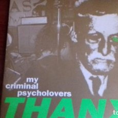 Discos de vinilo: MY CRIMINAL PSYCHOLOVERS - THANX - LP SUBTERFUGE RECORDS - 1993 / INDIE - ROCK. Lote 99196443