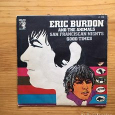 Discos de vinilo: DISCO SINGLE ERIC BURDON AND THE ANIMALS. SAN FRANCISCO NIGHTS......... Lote 99206187