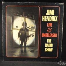 Discos de vinilo: JIMI HENDRIX - LIVE & UNRELEASED THE RADIO SHOW - 5 LP BOX SET. Lote 99218695