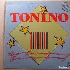 Discos de vinilo: TONINO – HOLIDAY BAMBA - HORUS 1987 - MAXI - P. Lote 99223111