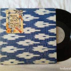 Discos de vinilo: MARIA DEL MAR BONET, CANÇONS DE FESTA (ARIOLA) LP - GATEFOLD + LIBRO. Lote 99224895