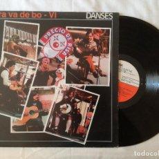 Discos de vinilo: ARA VA DE BO VI, DANSES (EDIGSA) LP. Lote 99230059