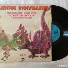 Discos de vinilo: CUENTOS INOLVIDABLES VOL. 16 (MERCURIO) LP - LOS DOS CONEJOS FLAUTISTA HAMELIN HANS EL ESCUDERO . Lote 99230547