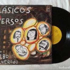 Discos de vinilo: CLASICOS IN VERSOS, EL SILBO VULNERADO (SAGA) LP - ENCARTE. Lote 99240299