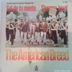 Discos de vinilo: THE AMERICAN BREED - SAL DE TU MENTE - 1967 - HISPA VOX. Lote 99251559