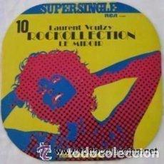 Discos de vinilo: LAURENT VOULZY - ROCKOLLECTION + LE MIROIR MAXI SINGLE RCA 1977. Lote 99284203