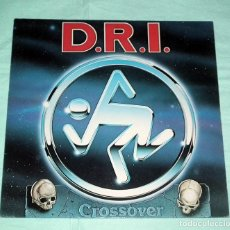 Discos de vinilo: LP D.R.I. CROSSOVER. Lote 99292271