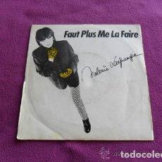 Discos de vinilo: VALERIE LA GRANGE - FAUT PLUS ME LA FAIRE. Lote 99302623