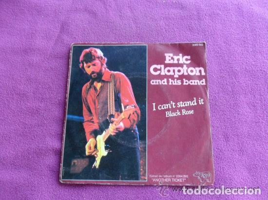 ERICK CLAPTON - I CAN´T STAMD IT 1980 (Música - Discos - Singles Vinilo - Country y Folk)