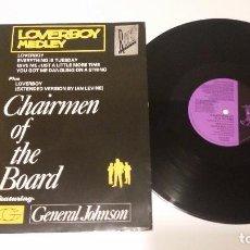 Discos de vinilo: CHAIRMEN OF THE BOARD - LOVERBOY MEDLEY. Lote 99316271