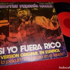 Discos de vinilo: NUESTRO PEQUEÑO MUNDO SI YO FUERA RICO/VIRGEN MARY 7'' 1972 MOVIEPLAY EL VIOLINISTA EN EL TEJADO. Lote 99334755