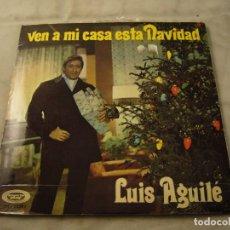 Discos de vinilo: LUIS AGUILE. VEN A MI CASA ESTA NAVIDAD / YA SOY UN POETA. SONOPLAY 1969. Lote 99352079