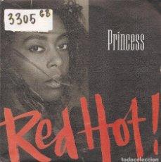 Discos de vinilo: PRINCESS - RED HOT / PROGRAMMED TO LOVE YOU (SINGLE ESPAÑOL, POLYDOR 1987). Lote 99352543