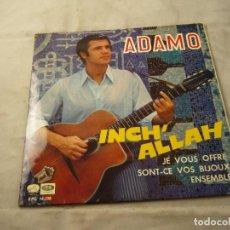 Discos de vinilo: ADAMO ?– INCH' ALLAH - LA VOZ DE SU AMO 1967. Lote 99353831