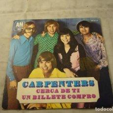 Discos de vinilo: CARPENTERS - CERCA DE TÍ - UN BILLETE COMPRO. Lote 99354147