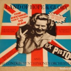 Discos de vinilo: THE EX PISTOLS ''RECORDED 1976'' (LAND OF HOPE & GLORY - THE FLOWERS OF ROMANSK) 1984-FRANCE MAXI45. Lote 99381707