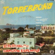 Discos de vinilo: TORREBRUNO - II FESTIVAL DE BENIDORM 1960, EP, SESAMO + 3, AÑO 1960. Lote 99413263