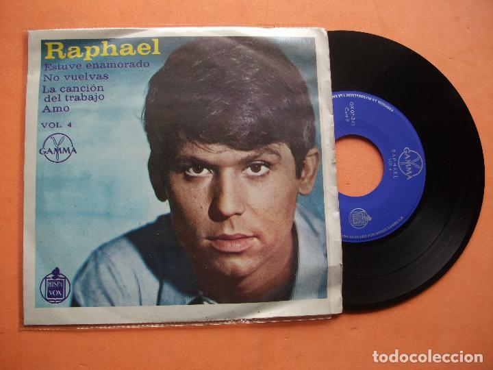 RAPHAEL GAMMA HISPAVOX VOL 4 MEXICO ESTUVE ENAMORADO + NO VUELVAS + AMO + 1 SINGLE PEPETO (Música - Discos de Vinilo - EPs - Solistas Españoles de los 70 a la actualidad)