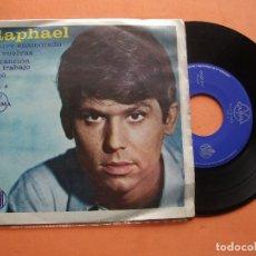 Discos de vinilo: RAPHAEL GAMMA HISPAVOX VOL 4 MEXICO ESTUVE ENAMORADO + NO VUELVAS + AMO + 1 SINGLE PEPETO. Lote 99438047