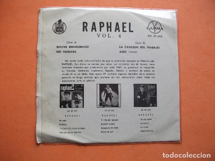Discos de vinilo: RAPHAEL GAMMA HISPAVOX VOL 4 MEXICO ESTUVE ENAMORADO + NO VUELVAS + AMO + 1 SINGLE PEPETO - Foto 2 - 99438047