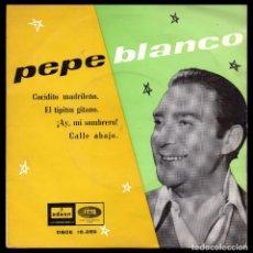 Discos de vinilo: PEPE BLANCO, COCIDITO MADRILEÑO Y DEMAS.. Lote 99458767
