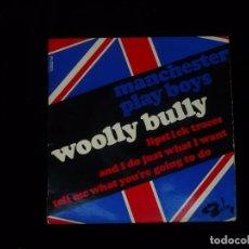 Discos de vinilo: MANCHESTER PLAY BOYS, WOOLLY BULLY - HECHO EN FRANCIA. Lote 99463403